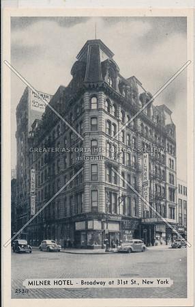 Milner Hotel – Broadway at 31st St., New York