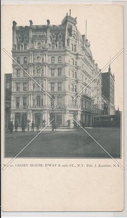 Gilsey House, B'way & 29th St., N.Y.