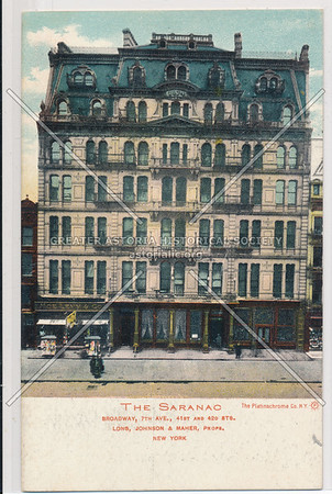 The Saranac, Broadway, 7th Ave., 41st & 42nd Sts., New York City