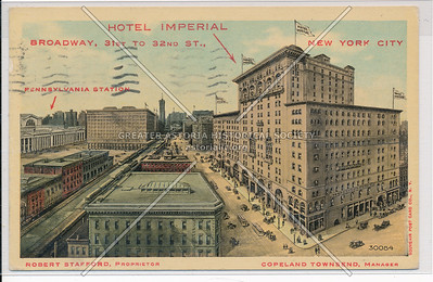 Hotel Imperial, B'way, 31st to 32nd St., New York City