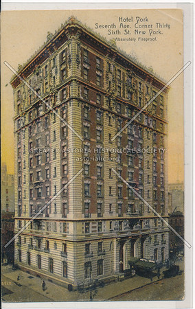 Hotel York, 7th Ave., cor. 36th St., New York