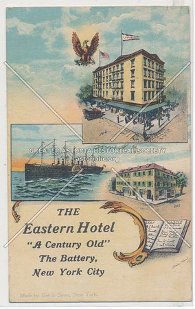 Eastern Hotel, South Ferry, Battery, NYC