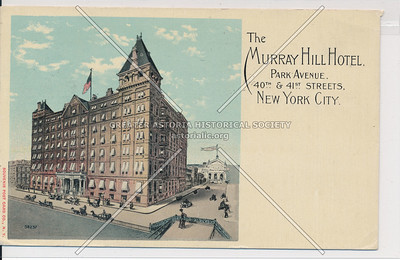 Murray Hill Hotel, Park Ave., 40th to 41st Sts., New York City