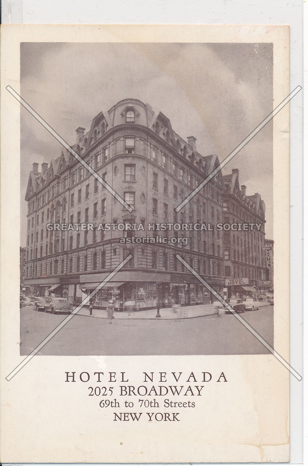 Hotel Nevada, 2025 Broadway, 69th to 70th Streets, New York
