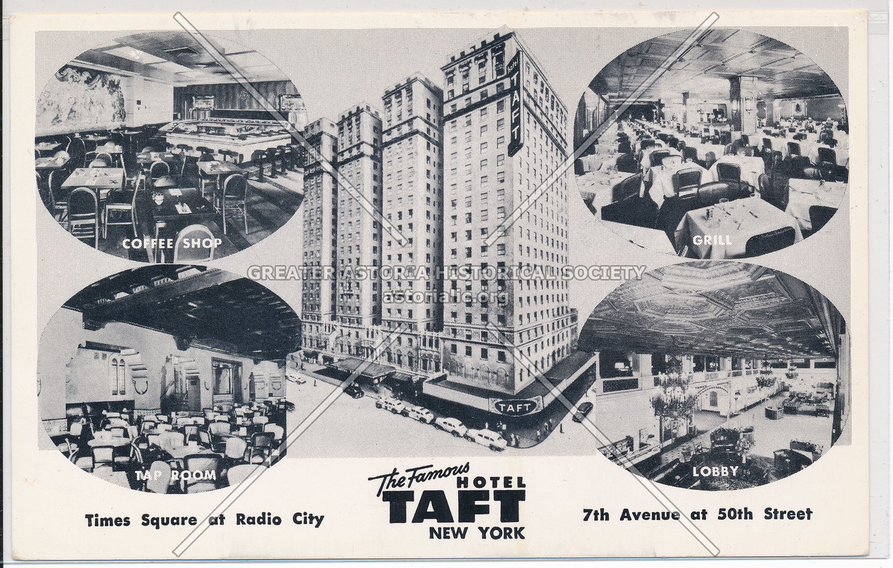 The Famous Hotel Taft, New York, Times Square at Radio City, 7th Avenue at 50th Street