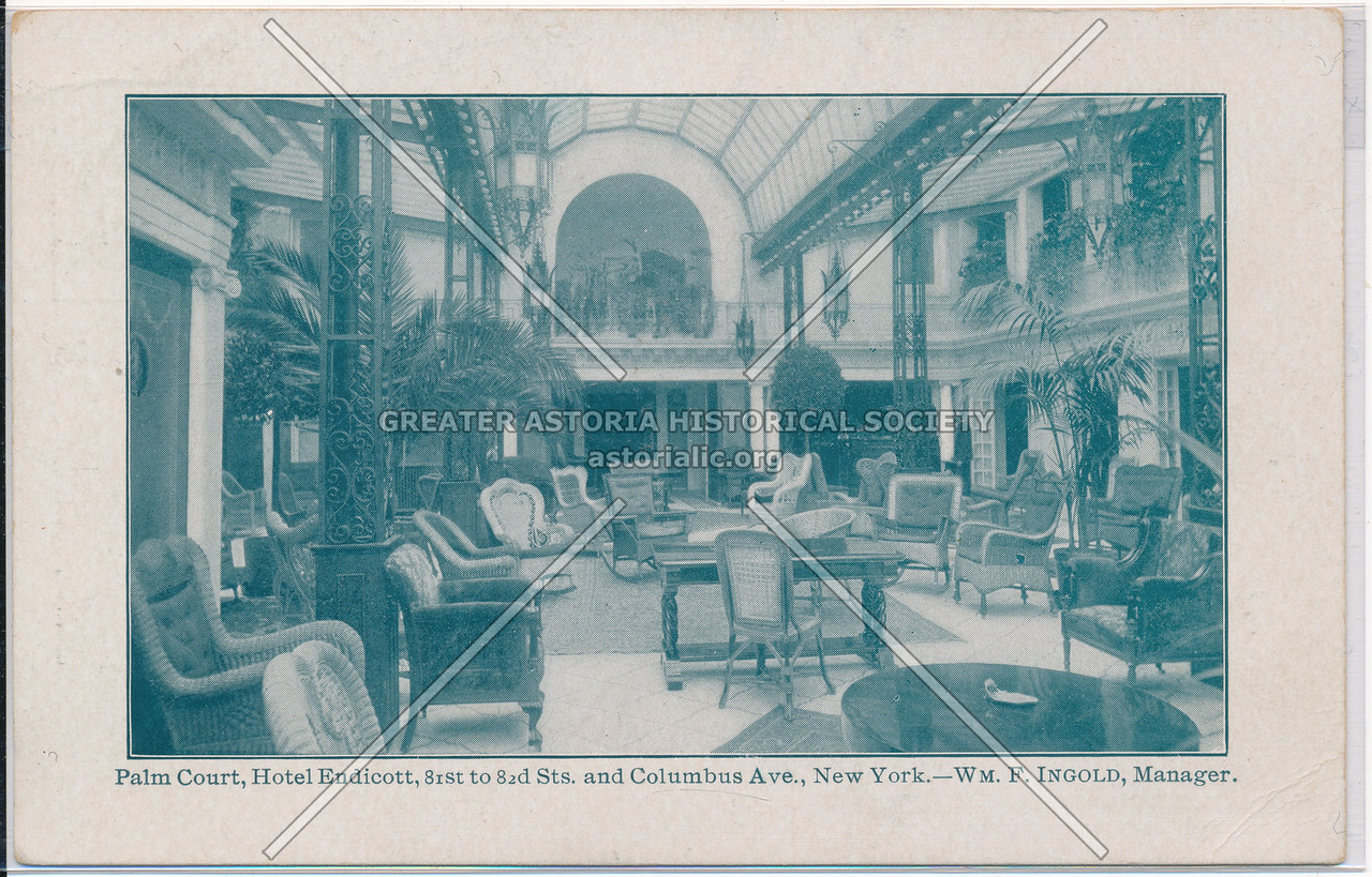 Palm Court, Hotel Endicott, 81st to 82d Sts. and Columbus Ave., New York