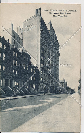 Hotel Willard and The Lumbard, 252 West 76th Street, New York City