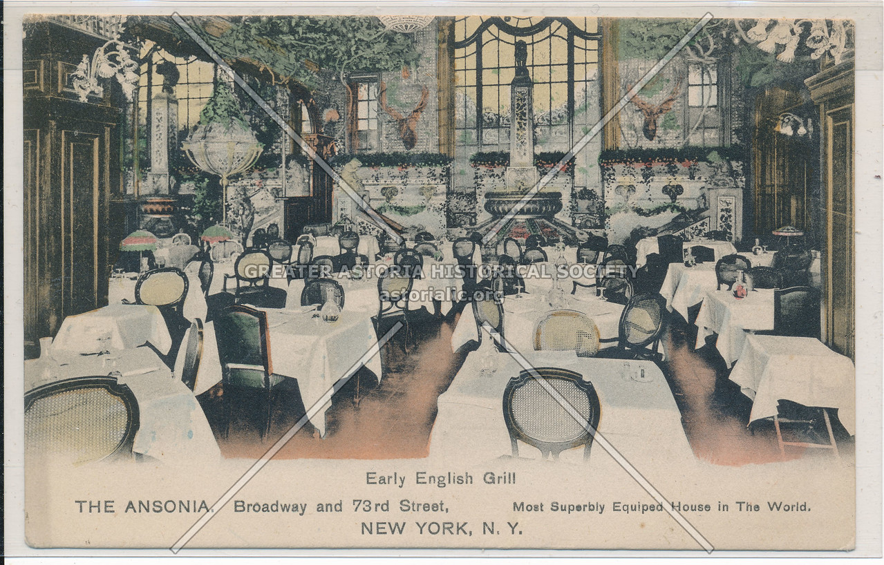 Early English Grill, The Ansonia, Broadway and 73rd Street, New York, N.Y.