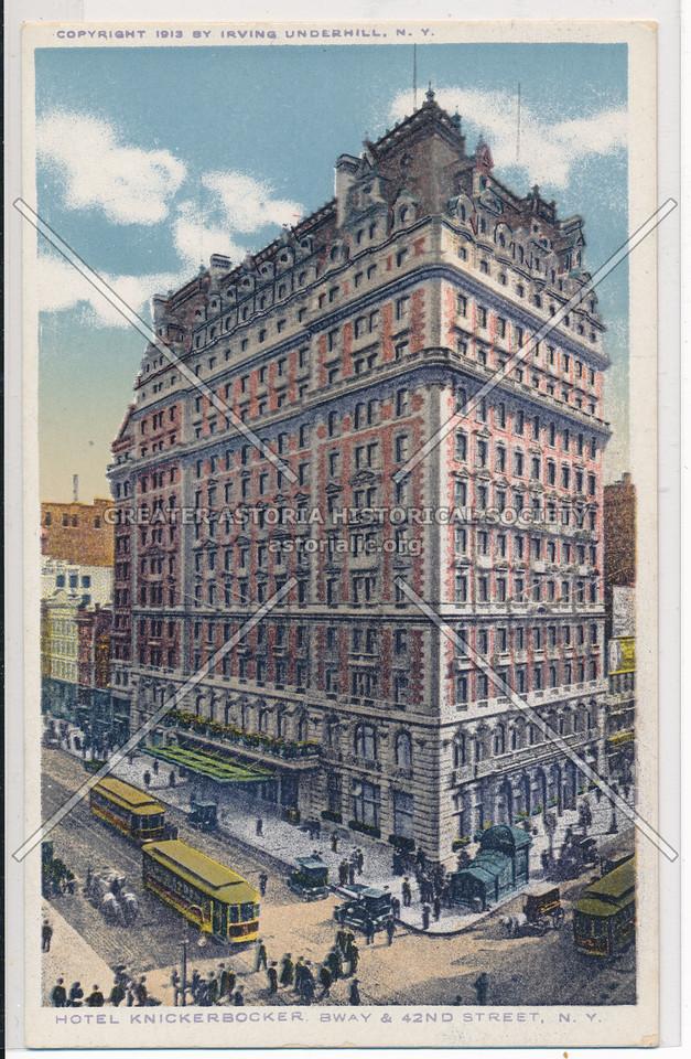 Hotel Knickerbocker, Broadway & 42nd Street, N.Y.C.
