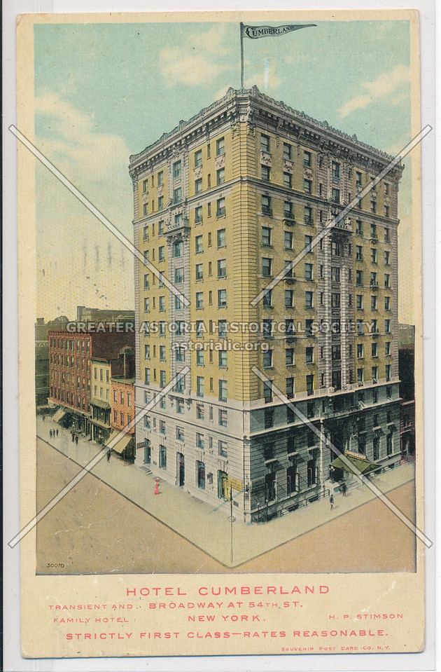 Hotel  Cumberland, Broadway at 54th St., New York. Strictly First Class-Rates Reasonable
