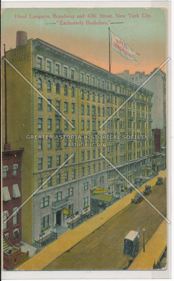 Hotel Longacre, Broadway and 47th Street, New York City