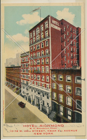 Hotel Richmond W.H. Grosscup, Prop. 70-72 W 46th St, Near 5th Ave, New York City