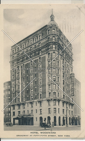 Hotel Woodward, Broadway at 55th Street, New York