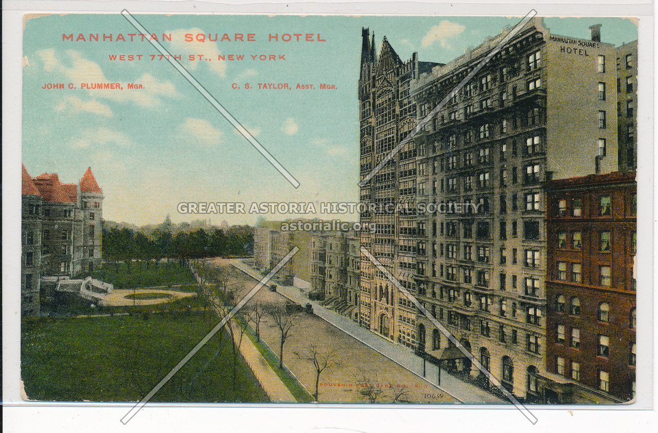 Manhattan Square Hotel, West 77th St., New York
