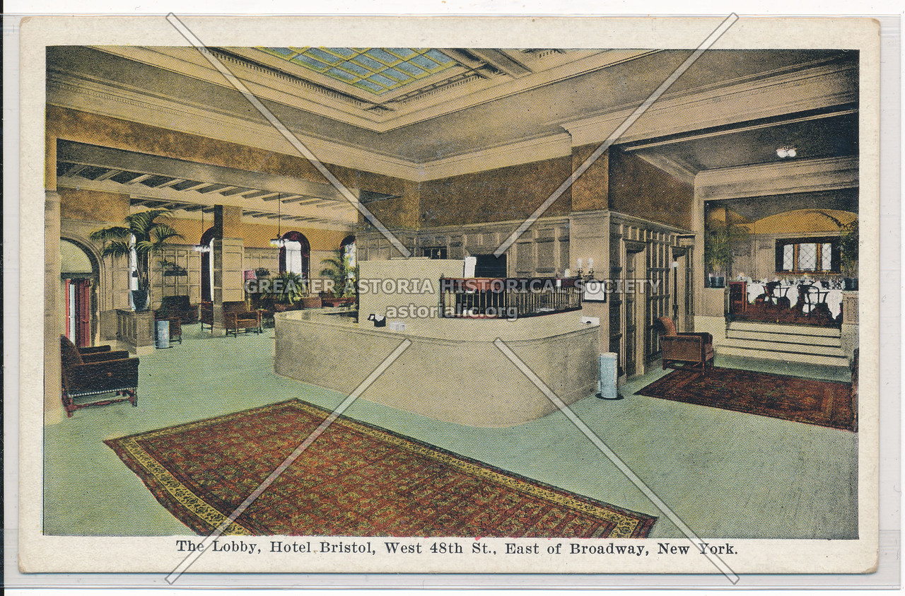 The Lobby of Hotel Bristol, West 48th St., East of Broadway, New York City