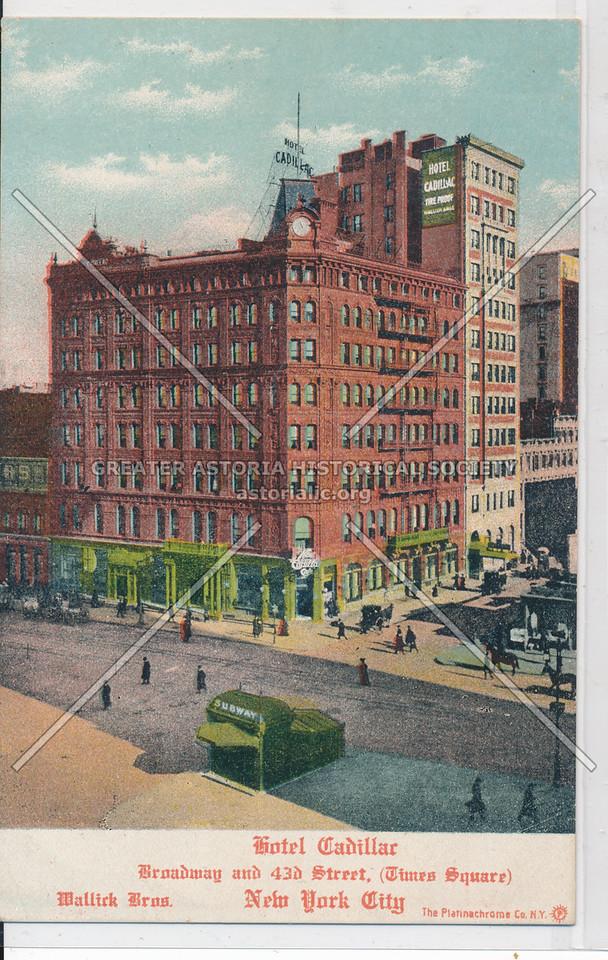 Hotel Cadillac, B'way and 43 St, NYC