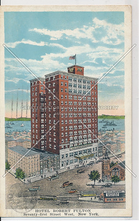 Hotel Robert Fulton, Seventy-first Street West, New York