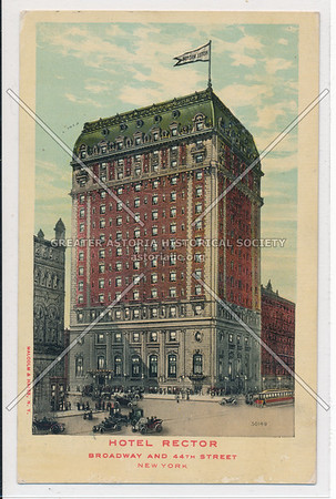 Hotel Rector, Broadway and 44th Street, New York City