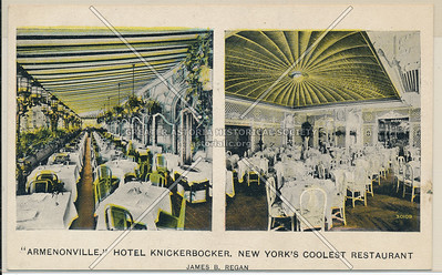 """Armenonville"" Hotel Knickerbocker, New York's Coolest Restaurant, Broadway & 42 St., NYC"
