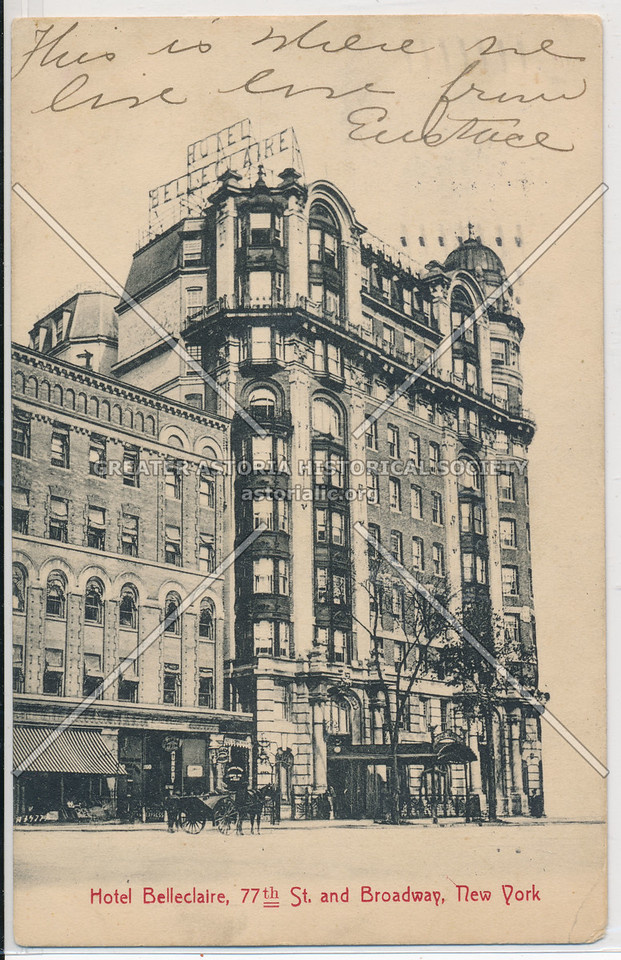 Hotel Belleclaire, 77th St. and Broadway, New York