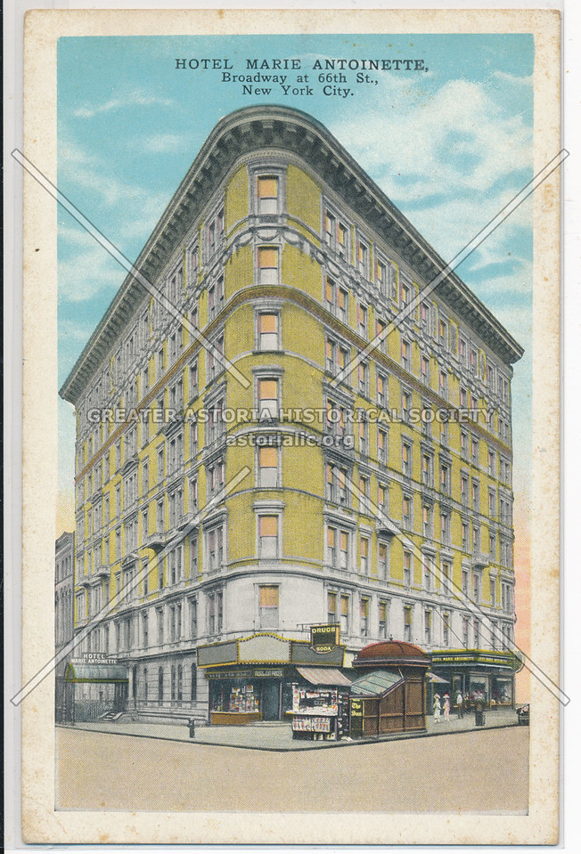 Hotel Marie Antoinette, Broadway at 66th St., New York City