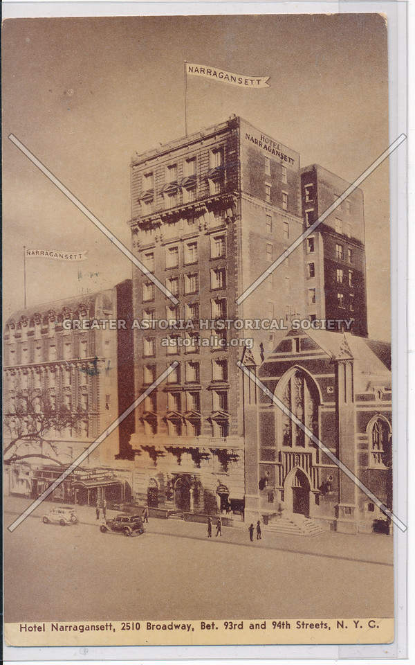 Hotel Narragansett, 2510 Broadway, Bet. 93rd and 94th Streets, N.Y.C.