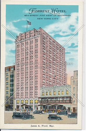 Forrest Hotel, 49th Street Just West of Broadway, New York City