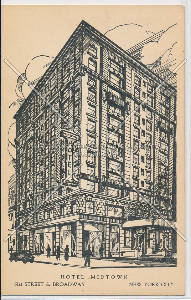 Hotel Midtown, 61st Street & Broadway, New York City
