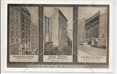 Hotels of Distinction: Mansfield Hotel, Hotel Center, The Senton Hotel