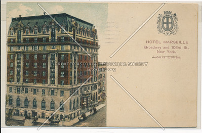 Hotel Marseille, Broadway and 103rd St., New York