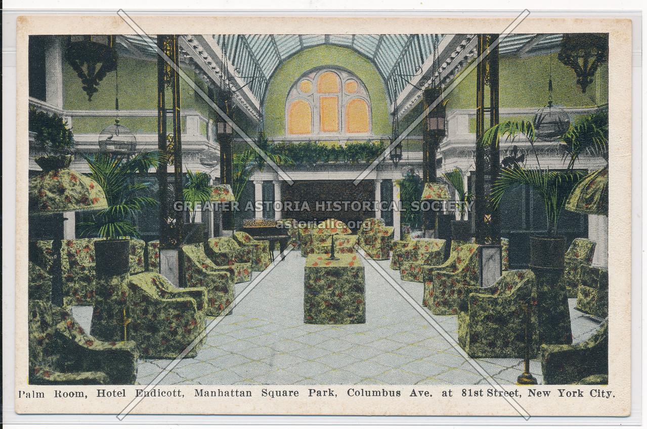Palm Room, Hotel Eudicott, Manhattan Square Park, Columbus Ave., at 81st Street, New York City