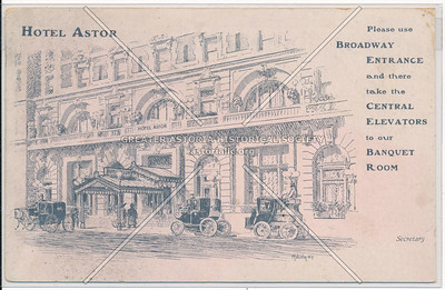 Hotel Astor, NYC