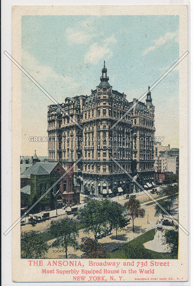 The Ansonia, Broadway and 73d Street, Most Superbly Equipped House in the World, New York, N.Y.