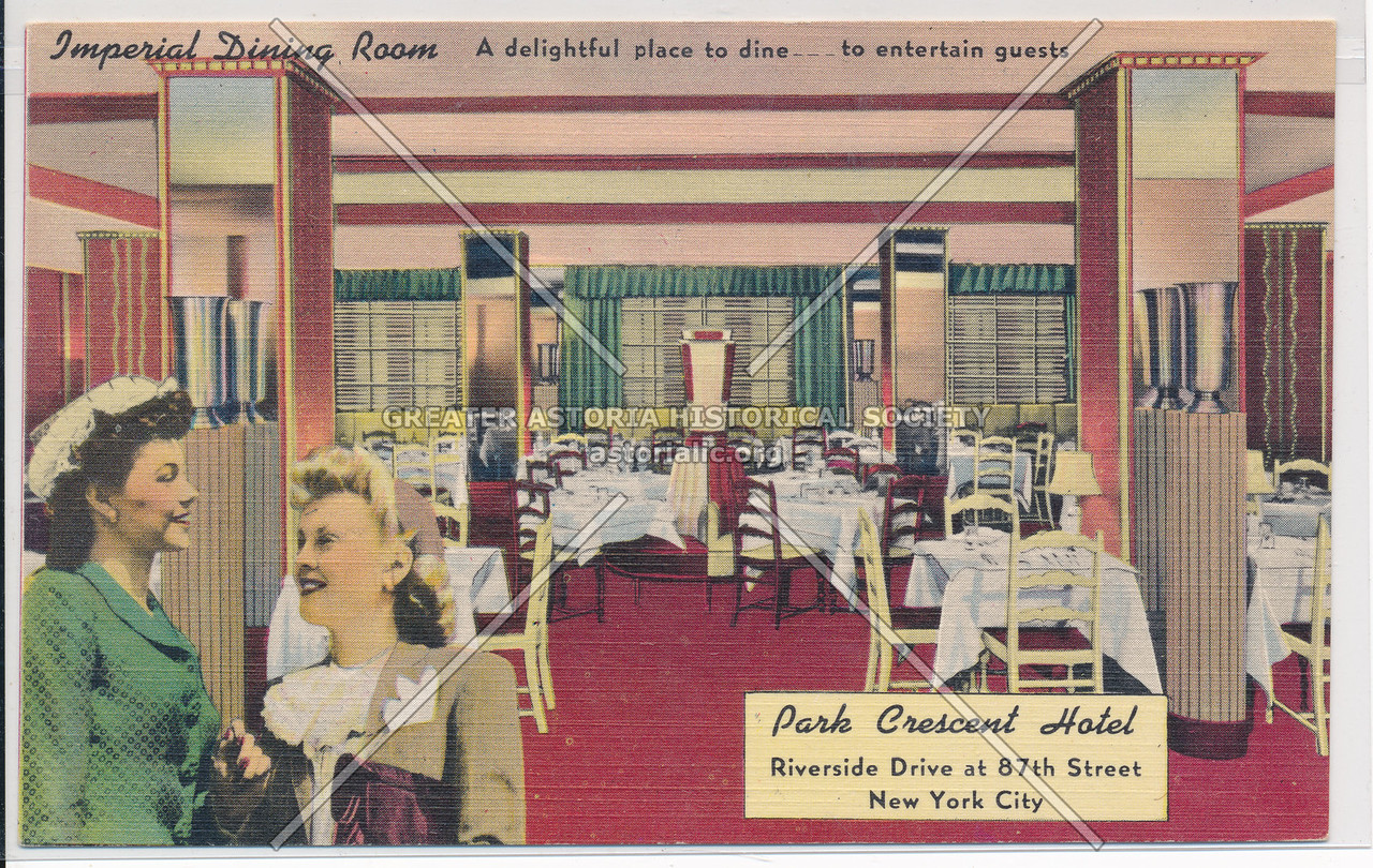 Imperial Dining Room, Park Crescent Hotel, Riverside Drive at 87th Street, New York City