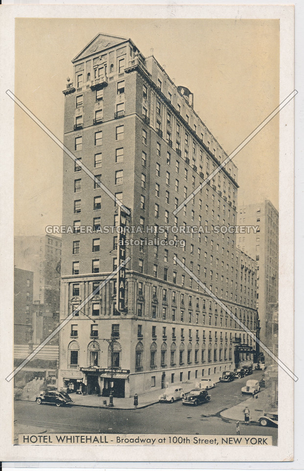 Hotel Whitehall, Broadway at 100th Street, New York