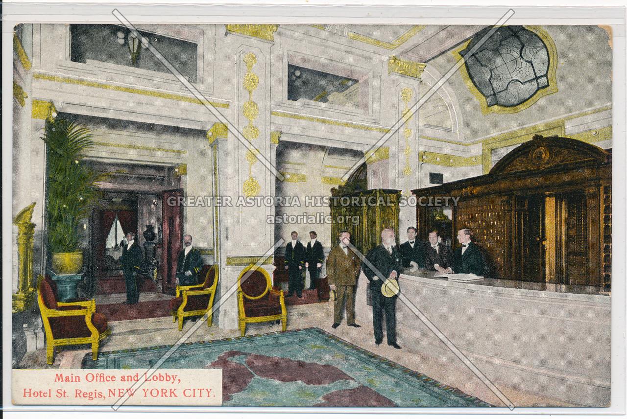 Main Office and Lobby, Hotel St. Regis, New York City
