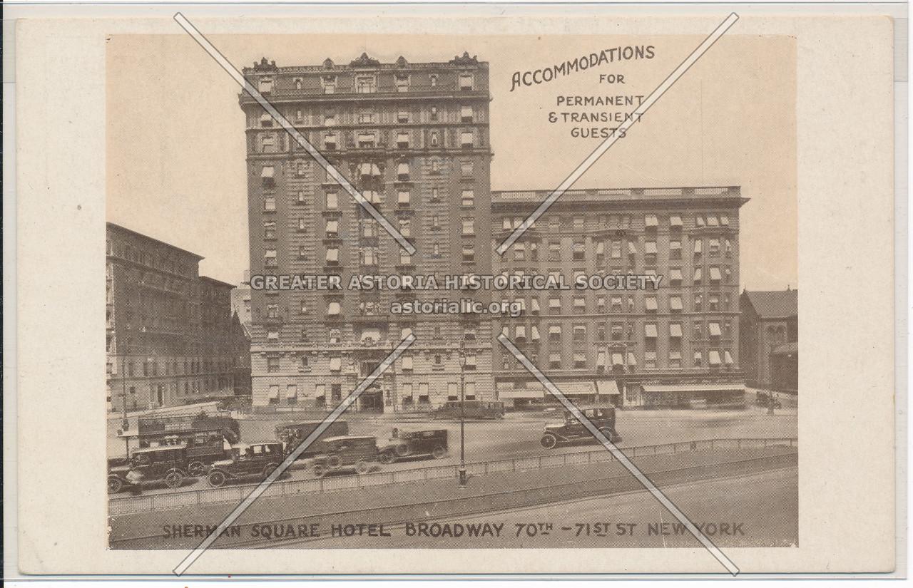 Sherman Square Hotel, Broadway 70th-71st St., New York