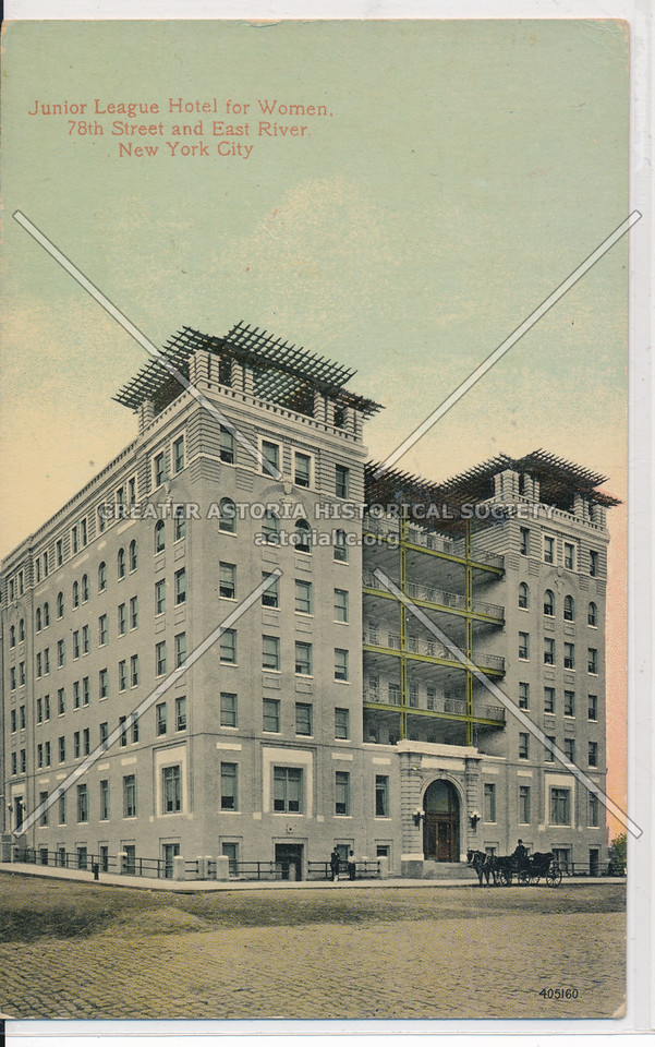 Junior League Hotel for Women, 78th Street and East River, New York City