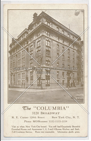 "The ""Columbia"" 3120 Broadway, N. E. Corner 124th Street, New York City, N.Y."