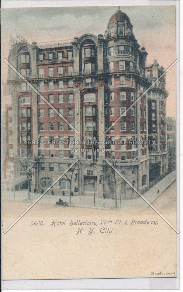 Hotel Belleclaire, 77th St. & Broadway, N.Y. City