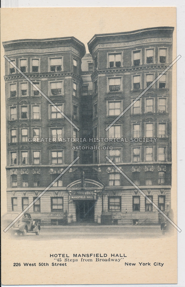 "Hotel Mansfield Hall ""45 Steps from Broadway"" 226 West 50th St, New York City"