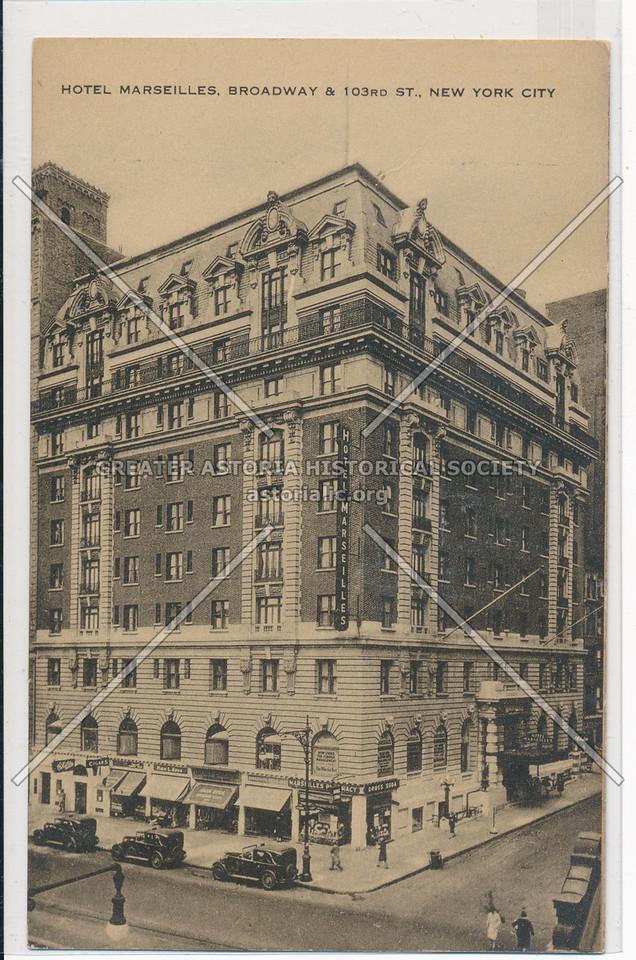 Hotel Marseilles, Broadway & 103rd St., New York City