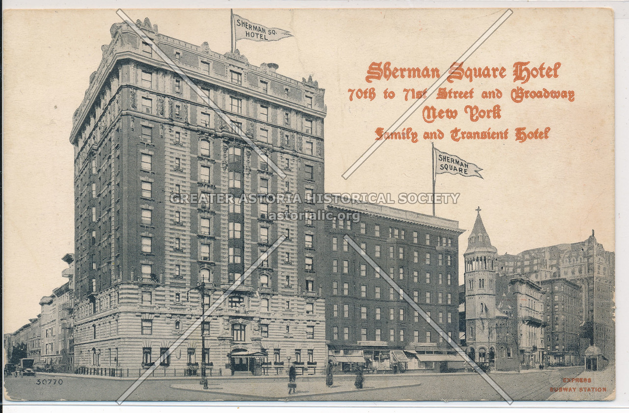 Sherman Square Hotel, 70th to 71st Street and Broadway, New York