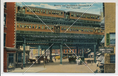 Bowery and Doubledeck Elevated Railroad, NYC