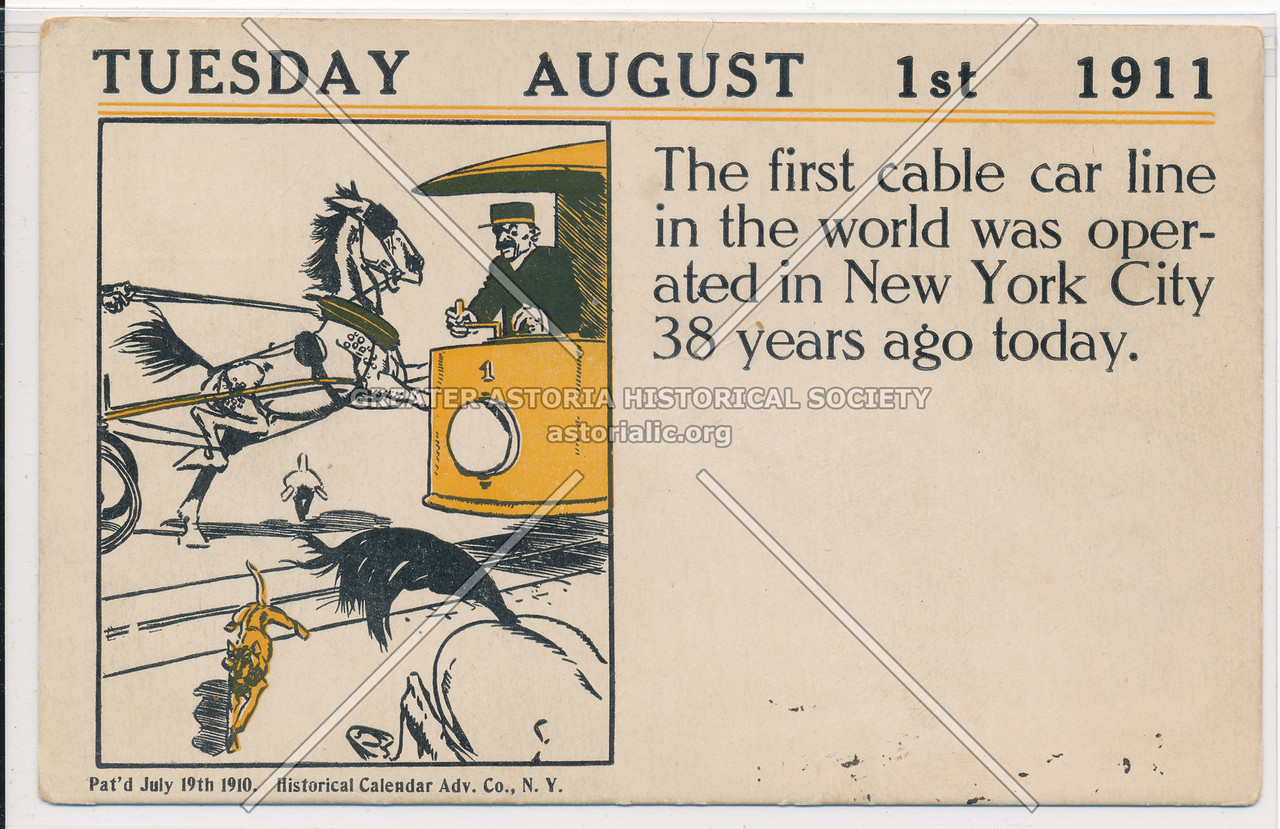 Tuesday August 1, 1911: The first cable car line in the world was operated in New York City 38 years ago today