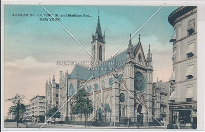 All Saints Church, 129th St. and Madison Ave., New York