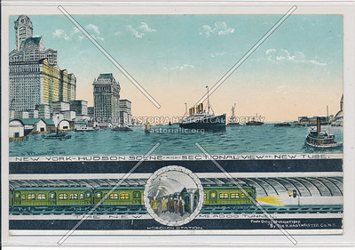 New York-Hudson Scene and Sectional View of New Tube.
