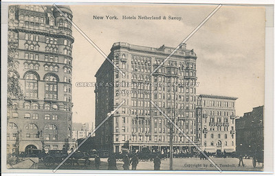 New York. Hotels Netherland and Savoy