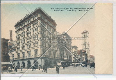 Broadway and 39th St., Metropolitan Opera House and Times Bldg, New York
