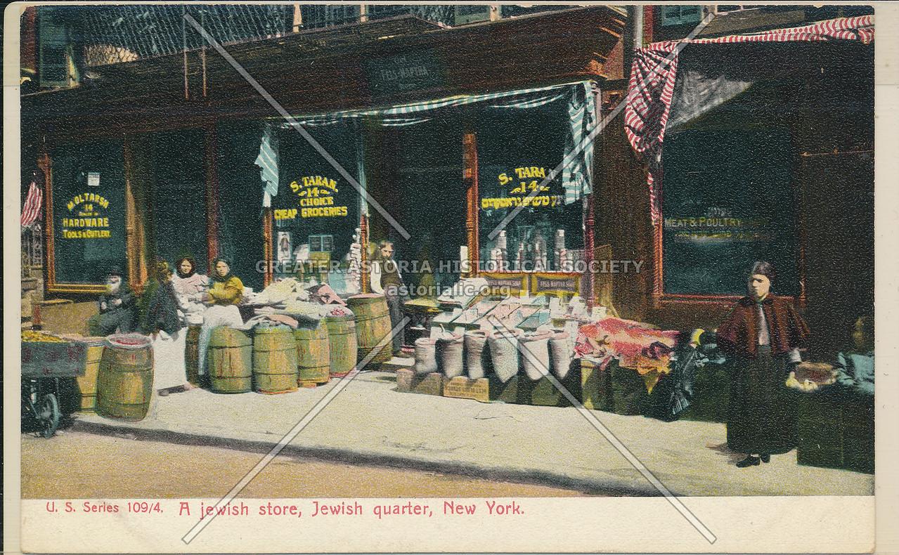 Jewish Store, Jewish Quarter, NYC